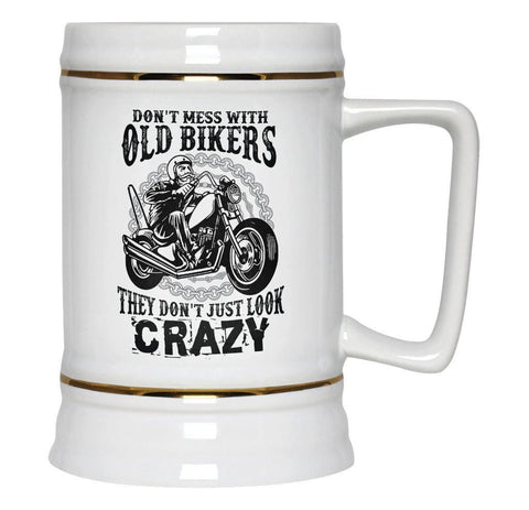Don't Mess with Old Bikers - Beer Stein - Beer Steins