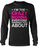 I'm the Crazy Nonna Everyone Warned You About Long Sleeve T-Shirt