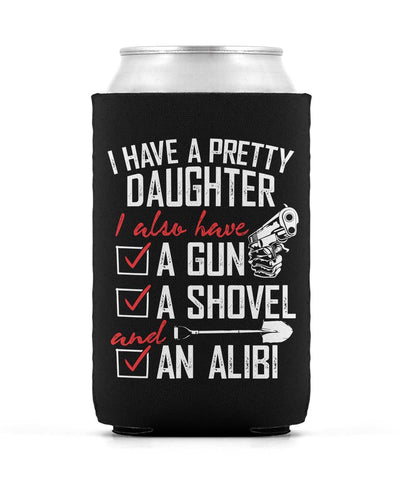 I Have a Pretty Daughter - Can Cooler