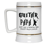I'm a Guitar Papa Except Much Cooler - Beer Stein