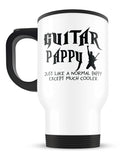 I'm a Guitar Pappy Except Much Cooler - Travel Mug