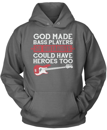 God Made Bass Player Heroes - T-Shirts