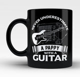 Never Underestimate a Pappy with a Guitar - Mug