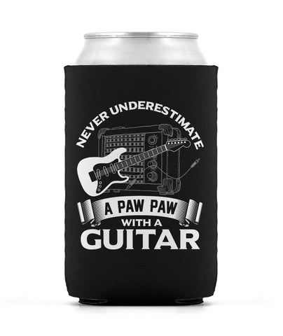 Never Underestimate a Paw Paw with a Guitar Can Cooler