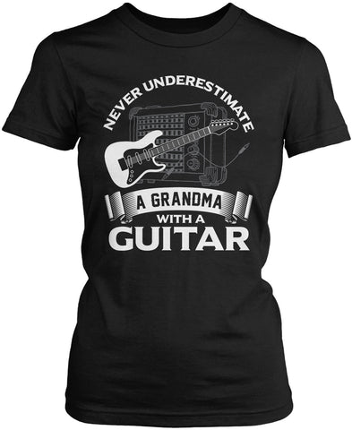 Never Underestimate a Grandma with a Guitar Women's Fit T-Shirt