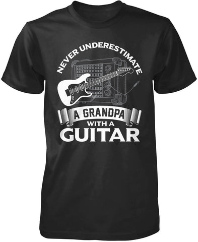 Never Underestimate a (Nickname) with a Guitar - Personalized T-Shirt
