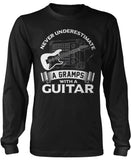 Never Underestimate a Gramps with a Guitar Long Sleeve T-Shirt