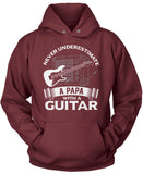 Never Underestimate a Papa with a Guitar