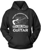 Never Underestimate a Paw Paw with a Guitar Pullover Hoodie Sweatshirt