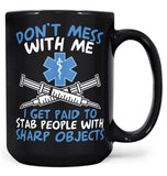 Don't Mess with a Paramedic - Mug - Coffee Mugs