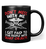 Don't Mess with a Nurse - Mug - Coffee Mugs