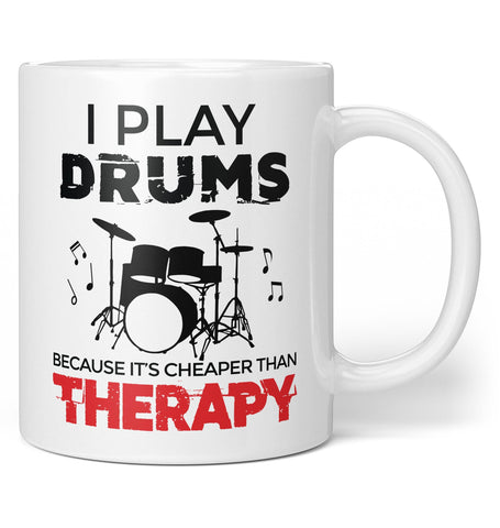 Playing Drums Is Cheaper Than Therapy - Coffee Mug / Tea Cup