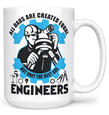 The Best (Nickname)s Are Engineers - Mug - White / Large - 15oz