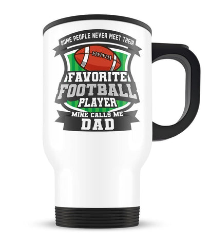 Favorite Football Player - Mine Calls Me (Nickname) - Travel Mug - Travel Mugs
