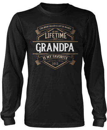 My Favorite Name Is (Nickname) - Personalized Long Sleeve T-Shirt