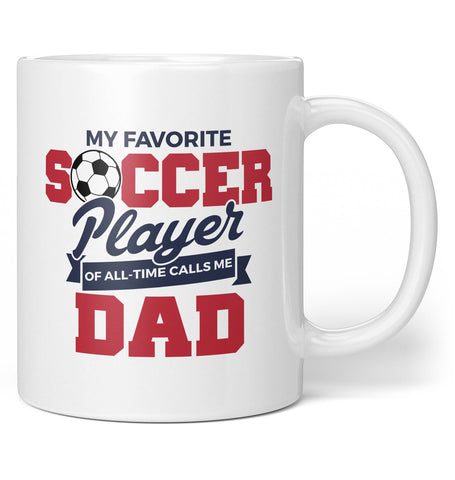 My Favorite Soccer Player Calls Me (Nickname) - Personalized Mug