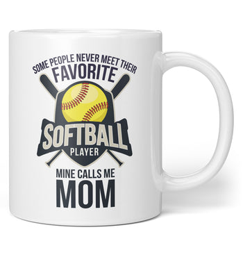 Favorite Softball Player - Mine Calls Me (Nickname) - Mug / Tea Cup
