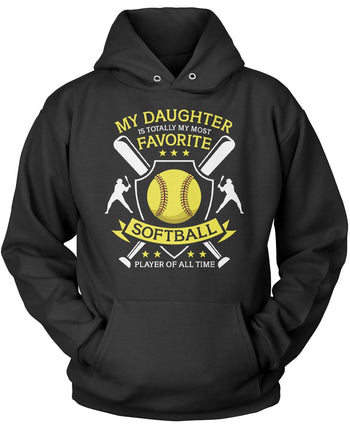 My (Relation) Is Totally My Most Favorite Softball Player Pullover Hoodie Sweatshirt