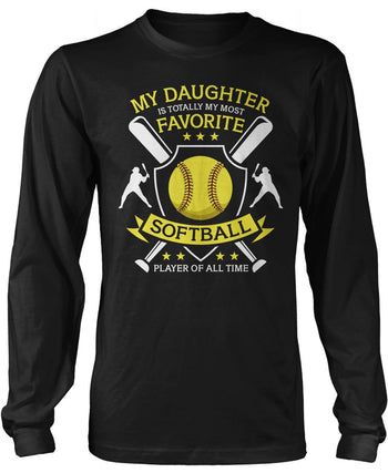 My (Relation) Is Totally My Most Favorite Softball Player Long Sleeve T-Shirt