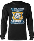 My (Relation) Is Totally My Most Favorite Volleyball Player Long Sleeve T-Shirt