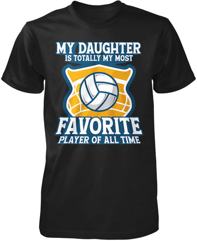 My (Relation) Is Totally My Most Favorite Volleyball Player T-Shirt