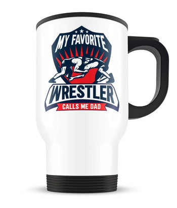 My Favorite Wrestler Calls Me (Nickname) Personalized - Travel Mug