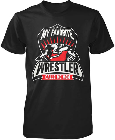 My Favorite Wrestler Calls Me (Nickname) Personalized T-Shirt