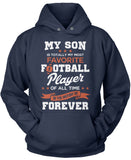 My Son Is Totally My Most Favorite Football Player