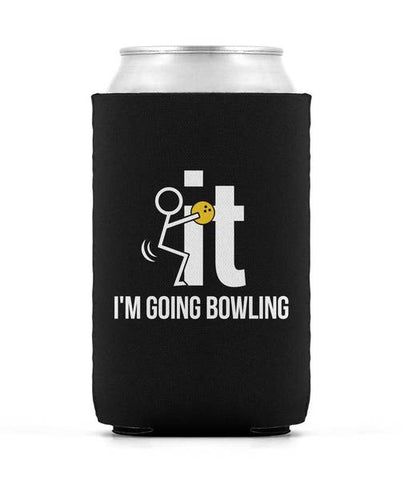 F-It I'm Going Bowling - Can Cooler
