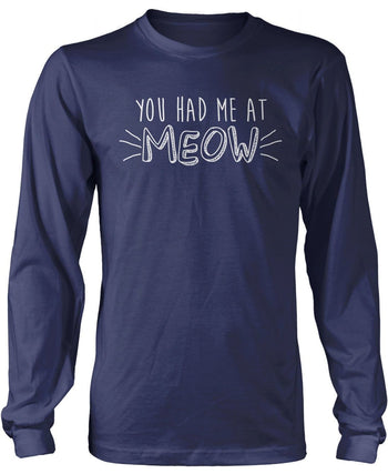 You Had Me At Meow - Long Sleeve T-Shirt / Navy / S