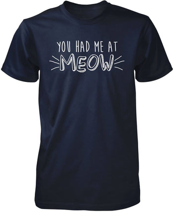 You Had Me At Meow - Premium T-Shirt / Navy / S