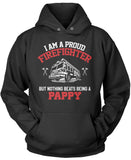 Proud Firefighter - Nothing Beats Being a Pappy Pullover Hoodie Sweatshirt