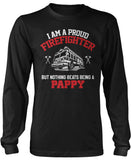 Proud Firefighter - Nothing Beats Being a Pappy Long Sleeve T-Shirt