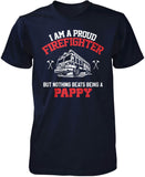 Proud Firefighter - Nothing Beats Being a Pappy