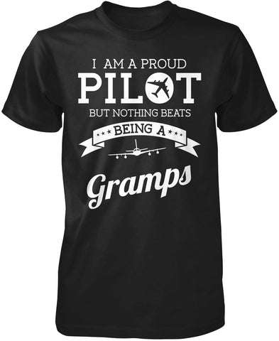 Proud Pilot - Nothing Beats Being a Gramps T-Shirt