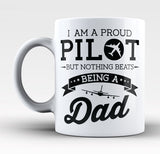 Proud Pilot - Nothing Beats Being a Dad - Mug