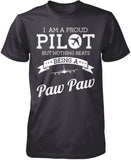 Proud Pilot - Nothing Beats Being a Paw Paw