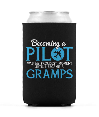 My Proudest Moment - Pilot Gramps - Can Cooler