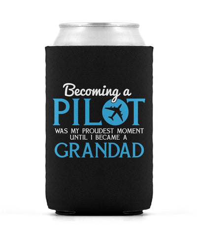 My Proudest Moment - Pilot Grandad - Can Cooler