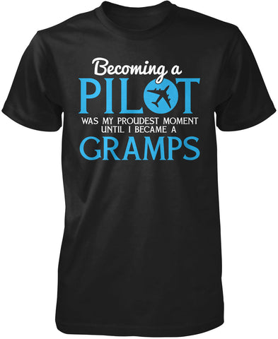 My Proudest Moment - Pilot Gramps T-Shirt