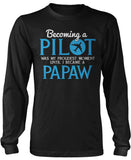 My Proudest Moment - Pilot Papaw Long Sleeve T-Shirt