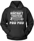 Proud Aircraft Mechanic - Nothing Beats Being a Paw Paw Pullover Hoodie Sweatshirt
