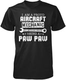 Proud Aircraft Mechanic - Nothing Beats Being a Paw Paw T-Shirt
