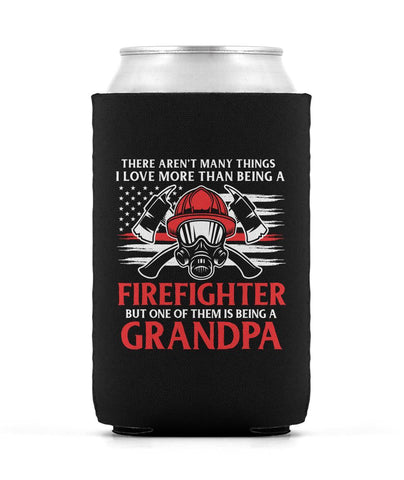 This Grandpa Loves Being a Firefighter - Can Cooler