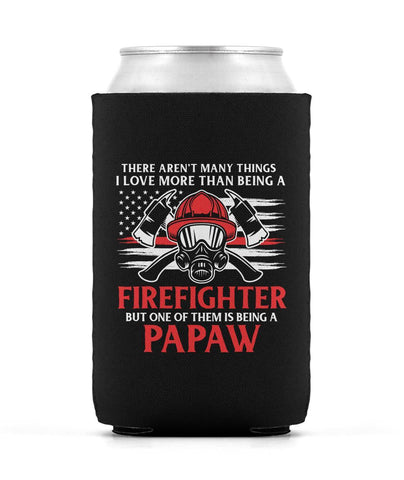 This Papaw Loves Being a Firefighter - Can Cooler