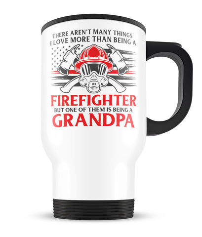 This Grandpa Loves Being a Firefighter - Travel Mug