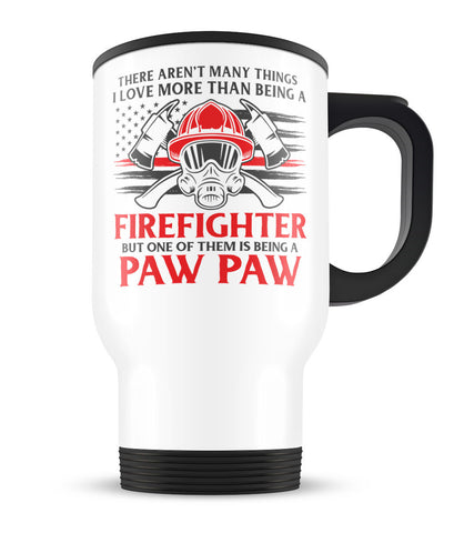 This Paw Paw Loves Being a Firefighter - Travel Mug