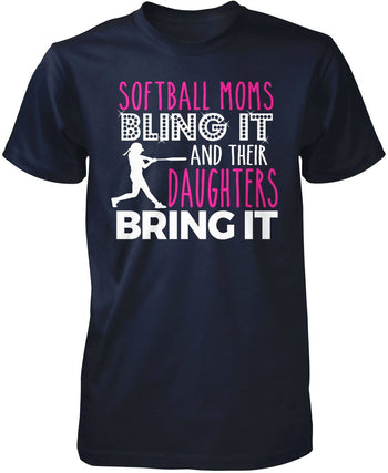 Softball Moms Bling it & Their Daughters Bring it - Premium T-Shirt / Navy / S