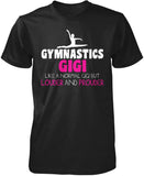 Loud and Proud Gymnastics Gigi T-Shirt