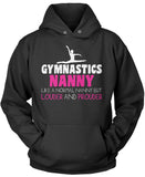 Loud and Proud Gymnastics Nanny Pullover Hoodie Sweatshirt